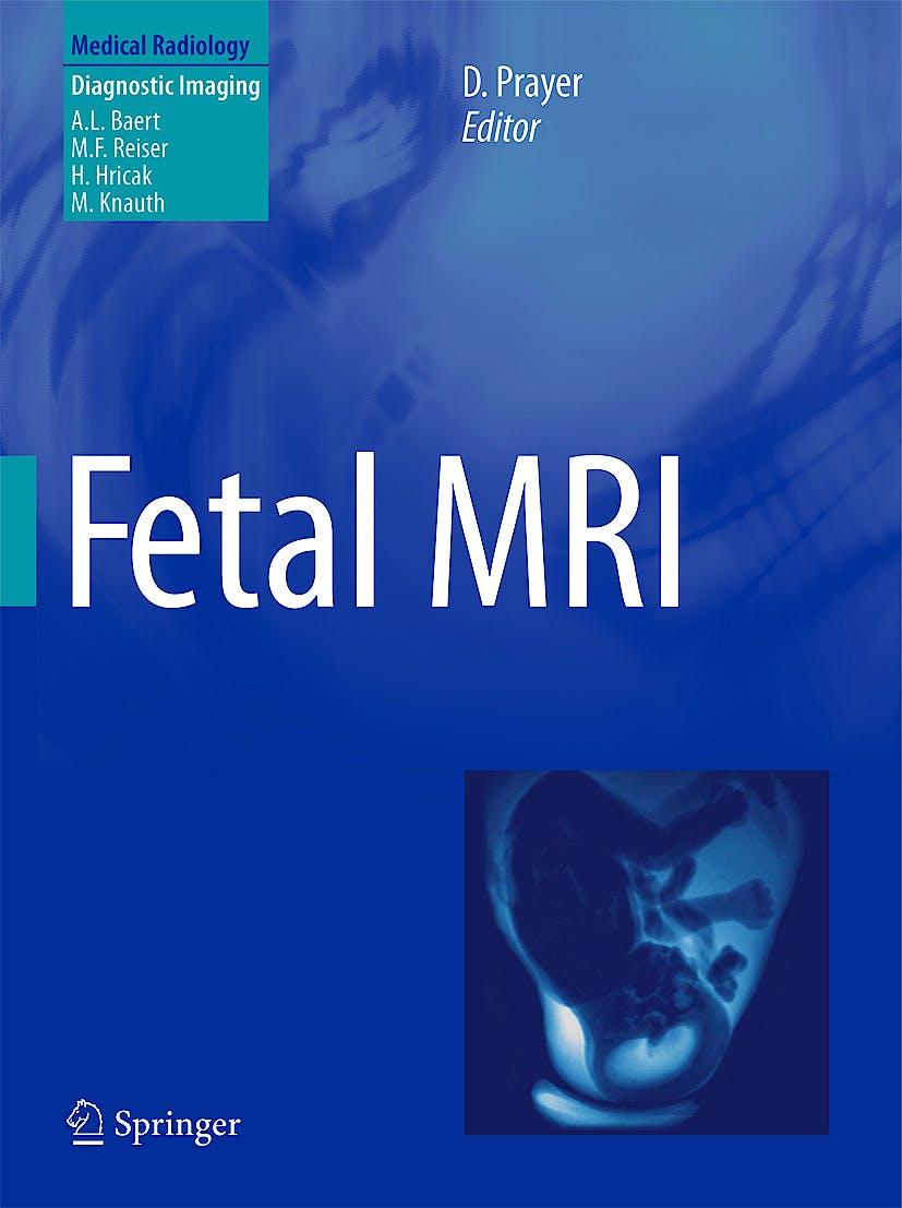 Portada del libro 9783540732709 Fetal Mri (Medical Radiology: Diagnostic Imaging)