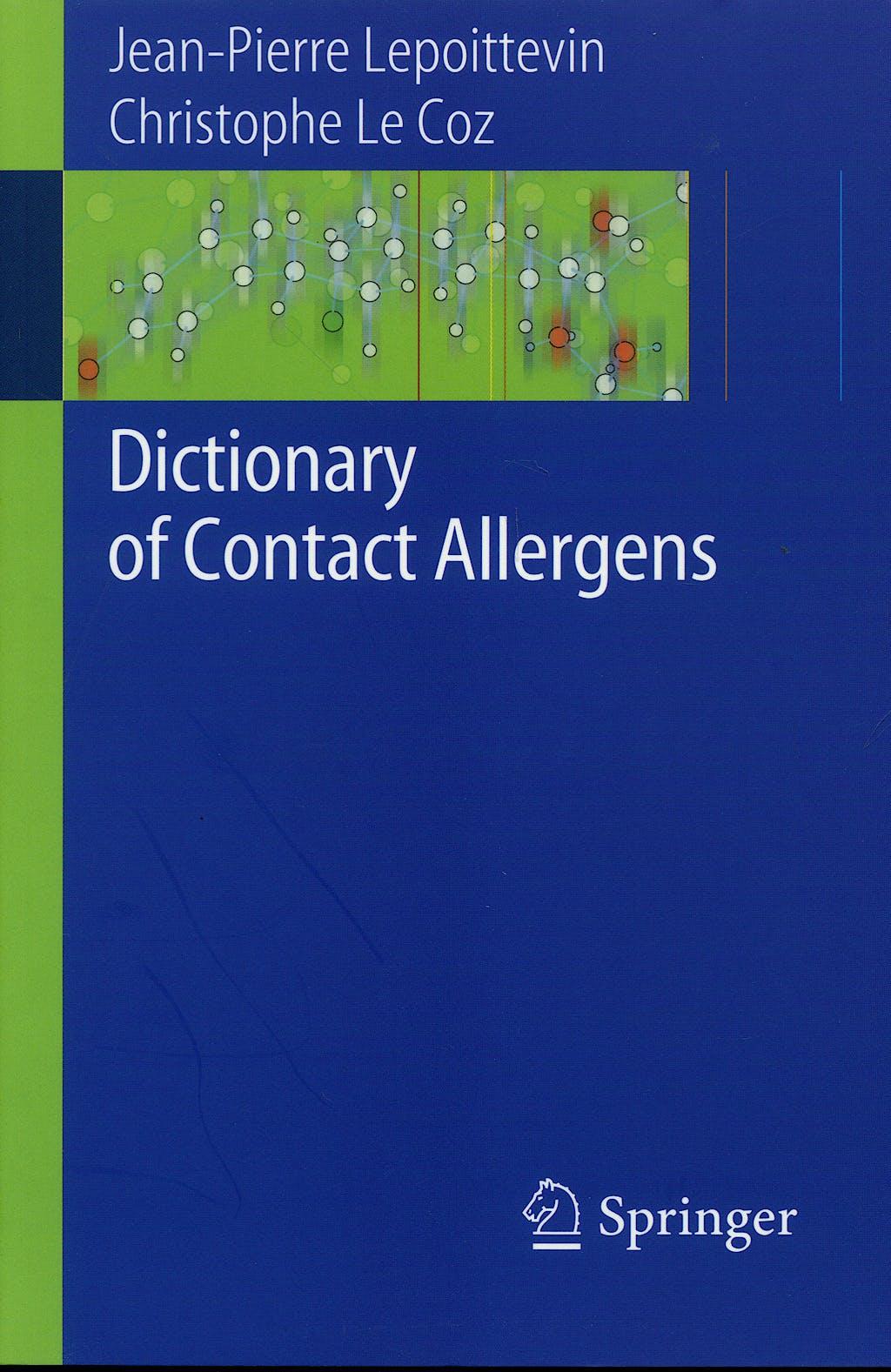 Portada del libro 9783540741640 Dictionary of Contact Allergens