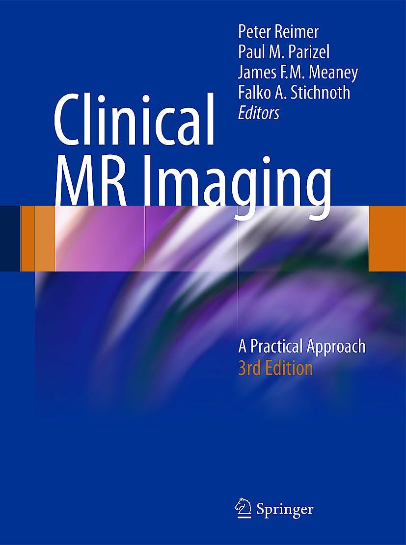 Portada del libro 9783540745013 Clinical Mr Imaging. a Practical Approach