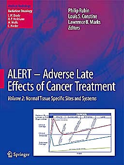 Portada del libro 9783540758624 Alert. Adverse Late Effects of Cancer Treatment, Vol. 2: Normal Tissue Specific Sites and Systems (Medical Radiology: Radiation Oncology)