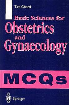 Portada del libro 9783540762065 Basic Sciences for Obstetrics and Gynaecology. Mcqs
