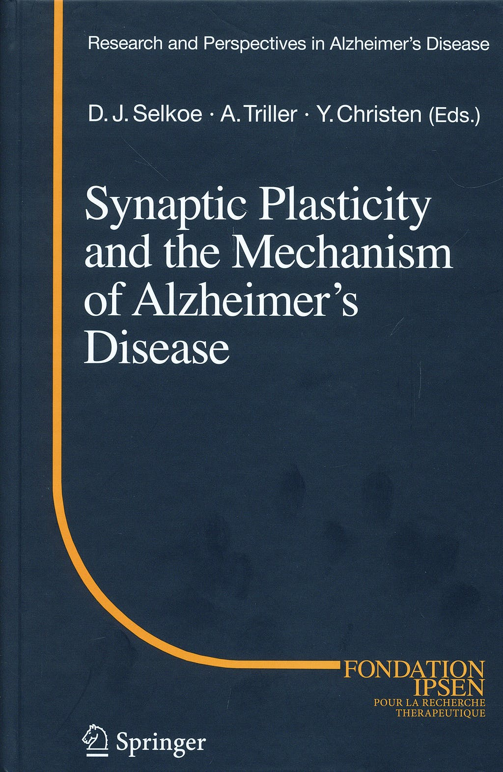 Portada del libro 9783540763291 Synaptic Plasticity and the Mechanism of Alzheimer's Disease