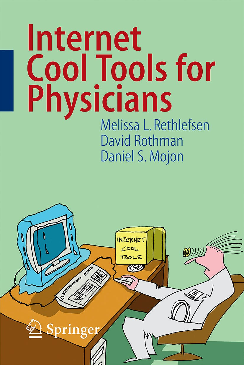 Portada del libro 9783540763819 Internet Cool Tools for Physicians