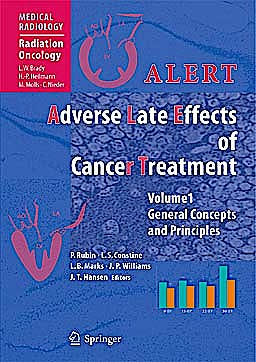 Portada del libro 9783540767039 Alert. Adverse Late Effects of Cancer Treatment, 2 Vols. (Medical Radiology: Radiation Oncology)