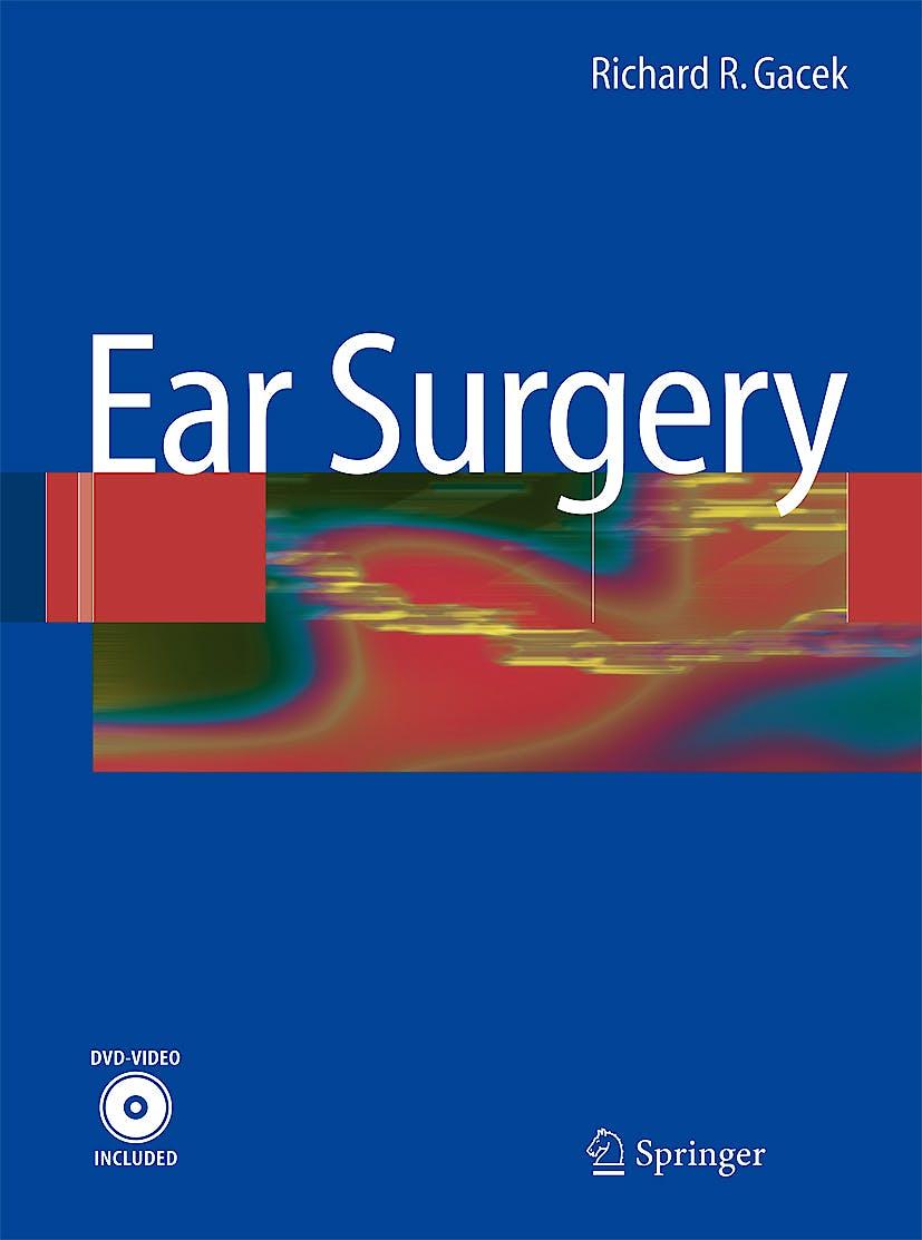Portada del libro 9783540774112 Ear Surgery