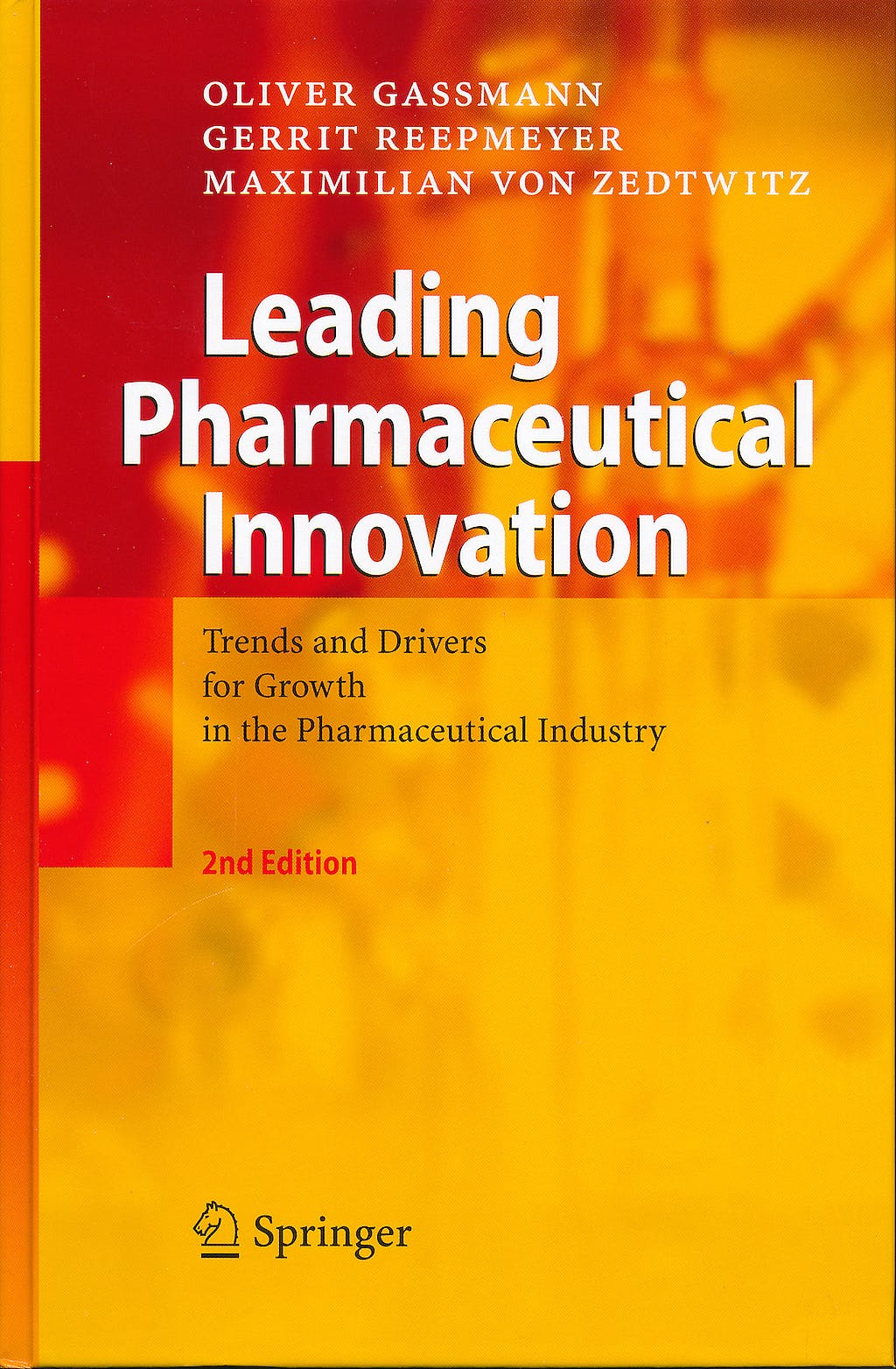 Portada del libro 9783540776352 Leading Pharmaceutical Innovation. Trends and Drivers for Growth in the Pharmaceutical Industry