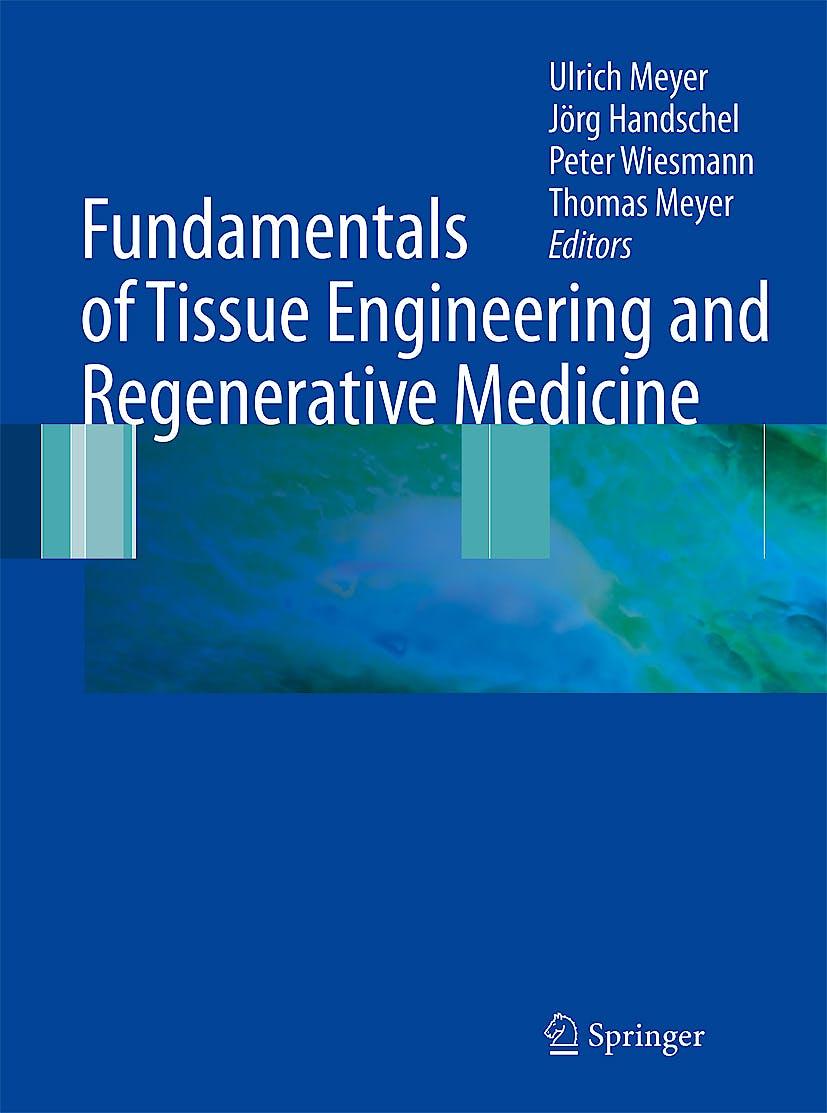 Portada del libro 9783540777540 Fundamentals of Tissue Engineering and Regenerative Medicine