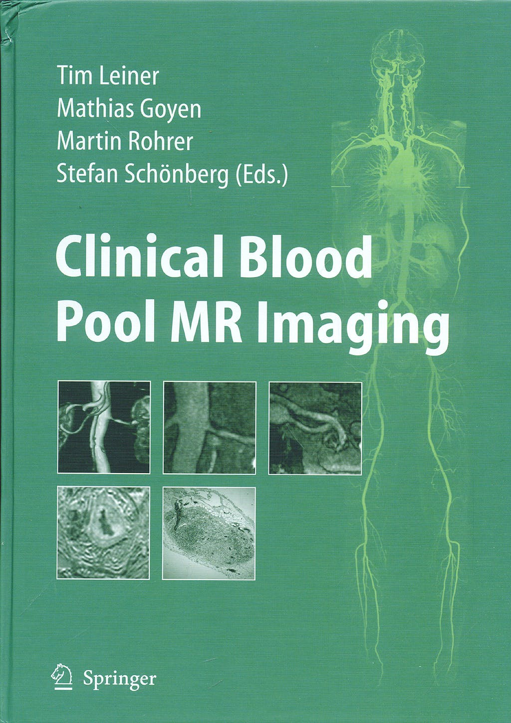 Portada del libro 9783540778608 Clinical Blood Pool Mr Imaging