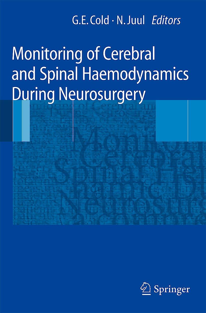 Portada del libro 9783540778721 Monitoring of Cerebral and Spinal Haemodynamics during Neurosurgery