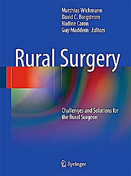 Portada del libro 9783540786795 Rural Surgery. Challenges and Solutions for the Rural Surgeon