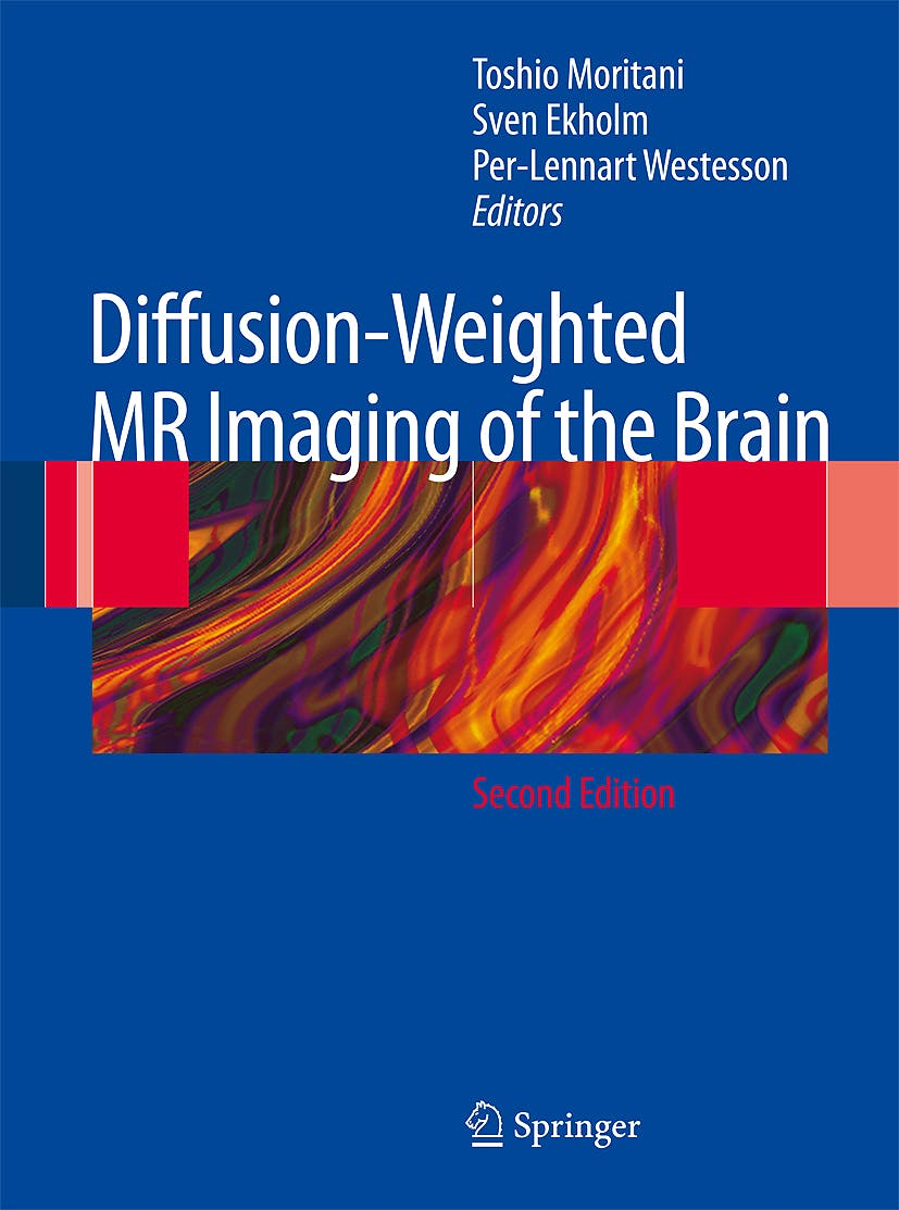 Portada del libro 9783540787846 Diffusion-Weighted Mr Imaging of the Brain