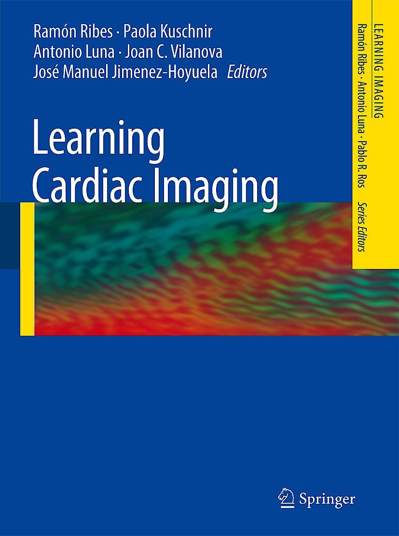 Portada del libro 9783540790822 Learning Cardiac Imaging