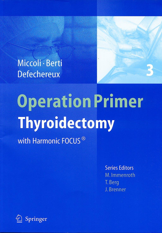 Portada del libro 9783540851639 Operation Primer 3: Thyroidectomy with Harmonic Focus