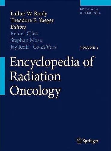 Portada del libro 9783540855170 Encyclopedia of Radiation Oncology, 2 Vols. + Online Access