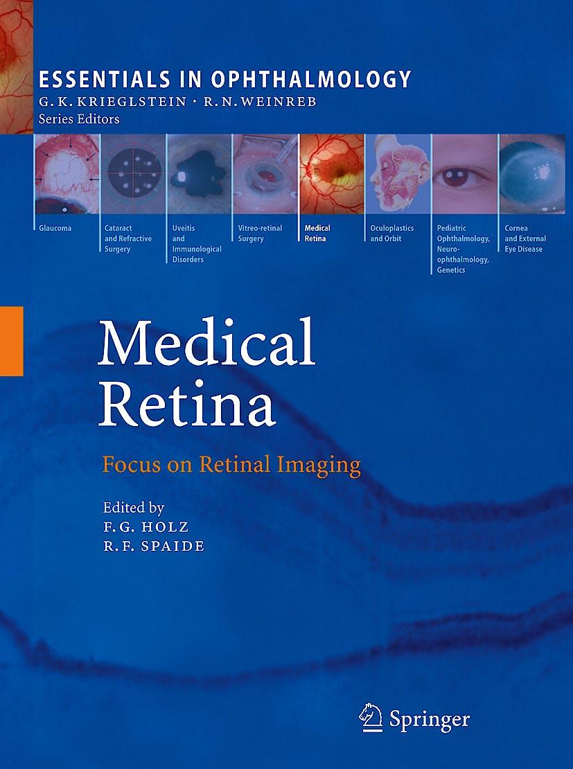 Portada del libro 9783540855392 Medical Retina. Focus on Retinal Imaging (Essentials in Ophtalmology)
