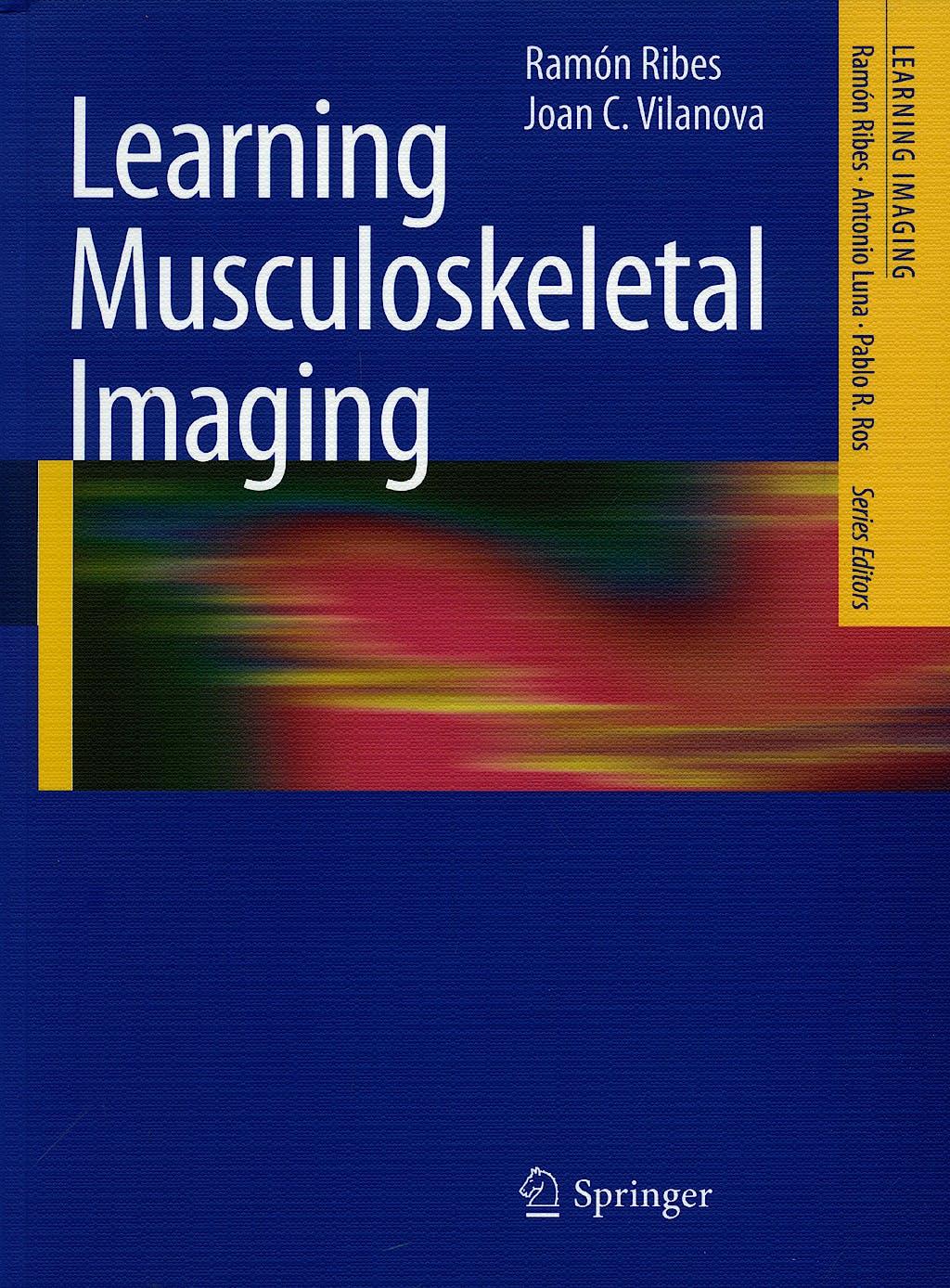 Portada del libro 9783540879992 Learning Musculoskeletal Imaging