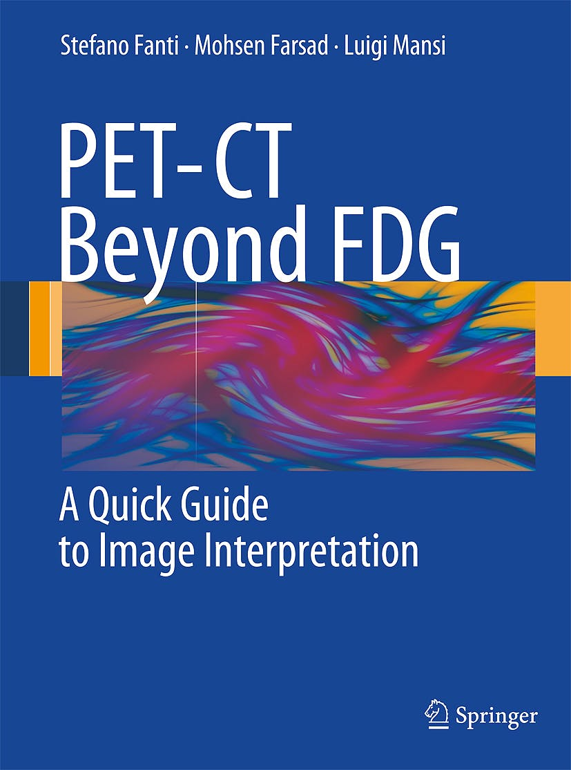 Portada del libro 9783540939085 Pet-Ct beyond Fdg. a Quick Guide to Image Interpretation