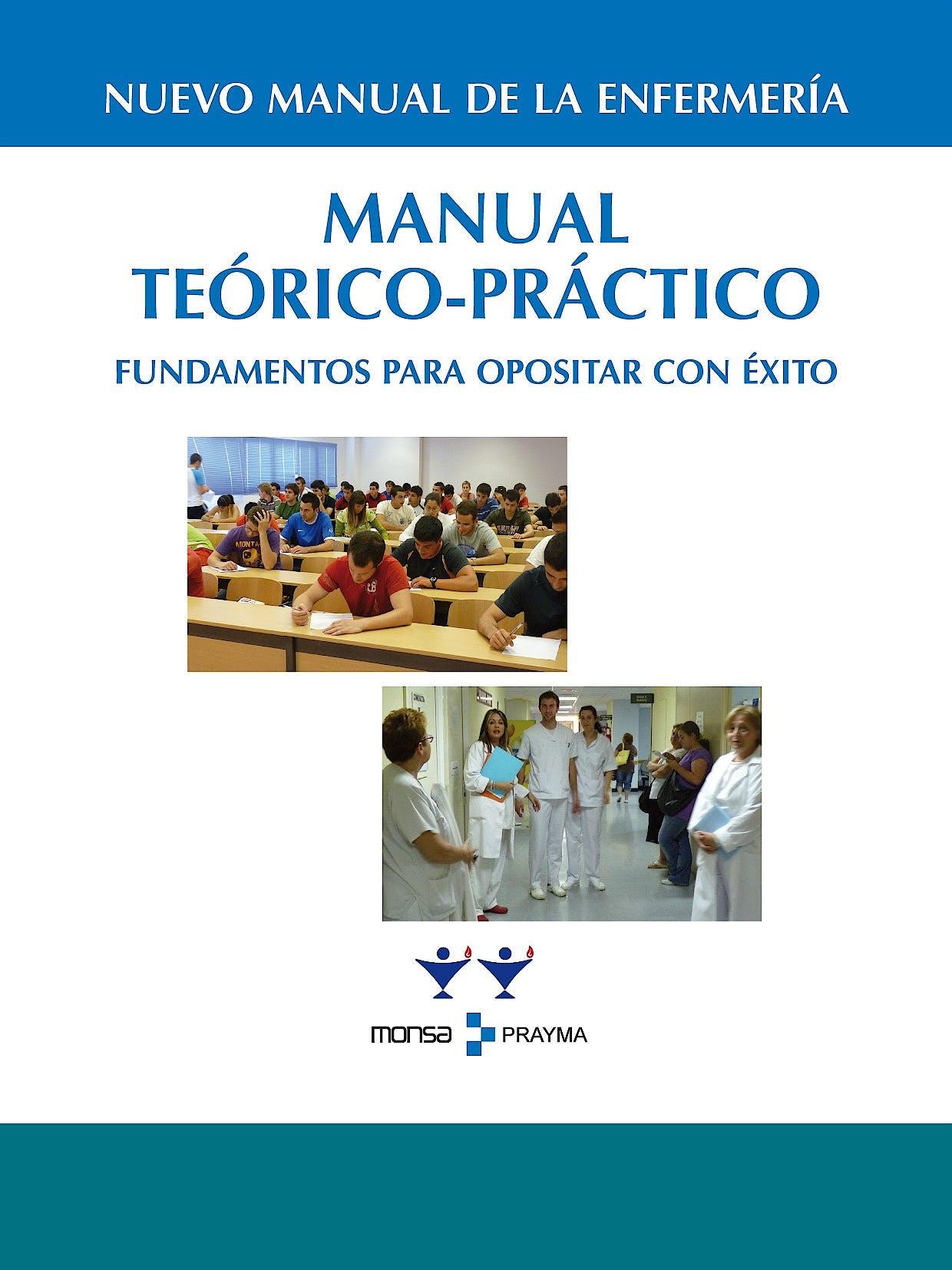 Portada del libro 9783548363745 Nuevo Manual de Enfermeria. Manual Teorico-Practico. Fundamentos para Opositar con Éxito