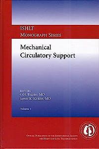 Portada del libro 9783596197002 Mechanical Circulatory Support (Ishlt Monograph Series, Vol. 1)