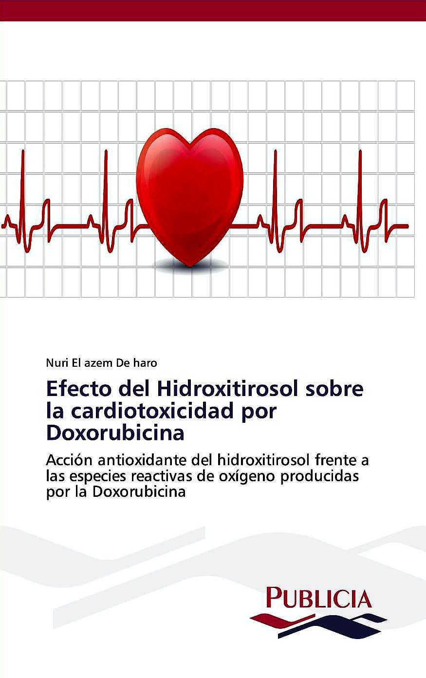 Portada del libro 9783639550269 Efecto del Hidroxitirosol sobre la Cardiotoxicidad por Doxorubicina