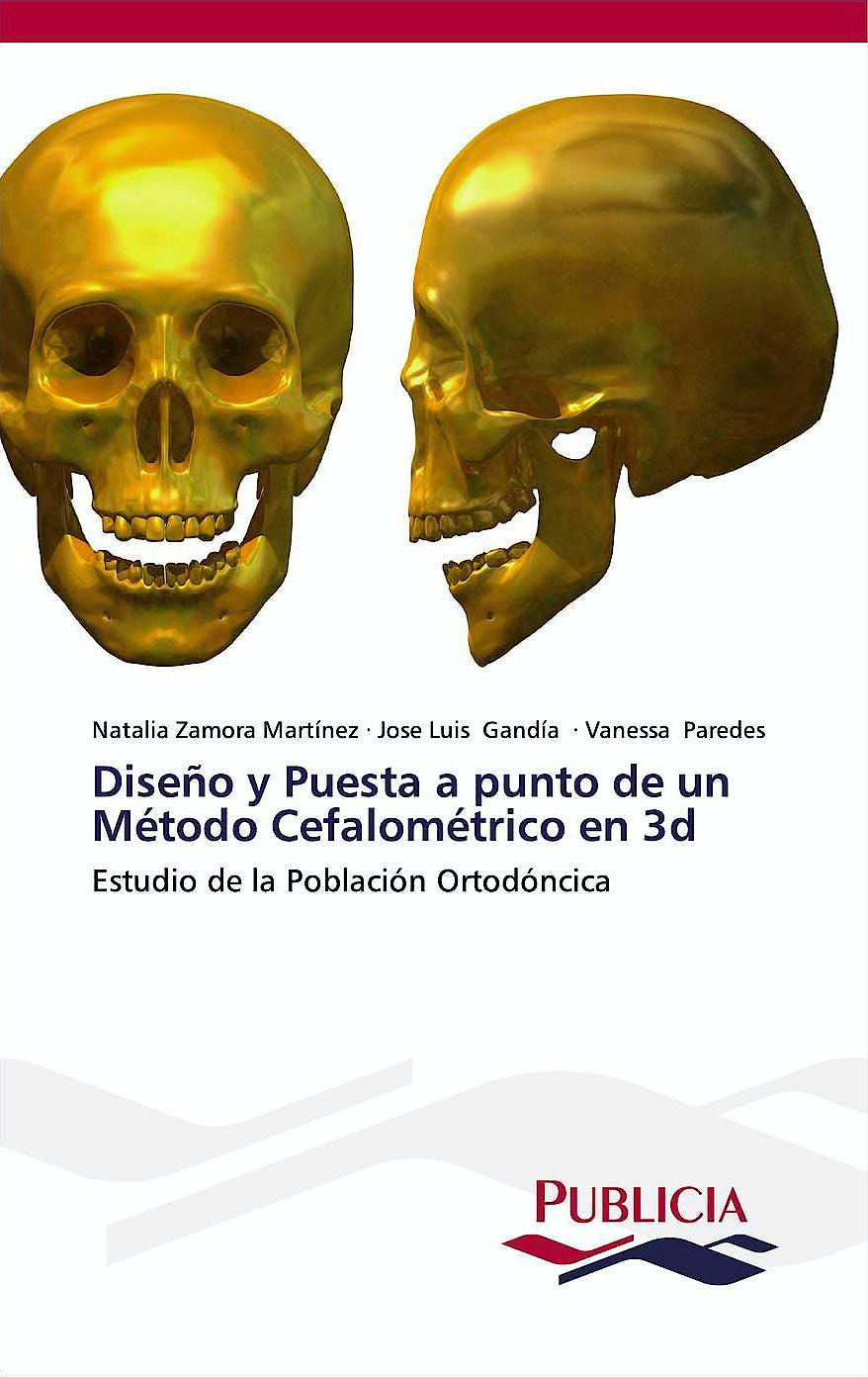 Portada del libro 9783639553581 Diseño y Puesta a Punto de un Metodo Cefalometrico en 3d. Estudio de la Población Ortodoncica
