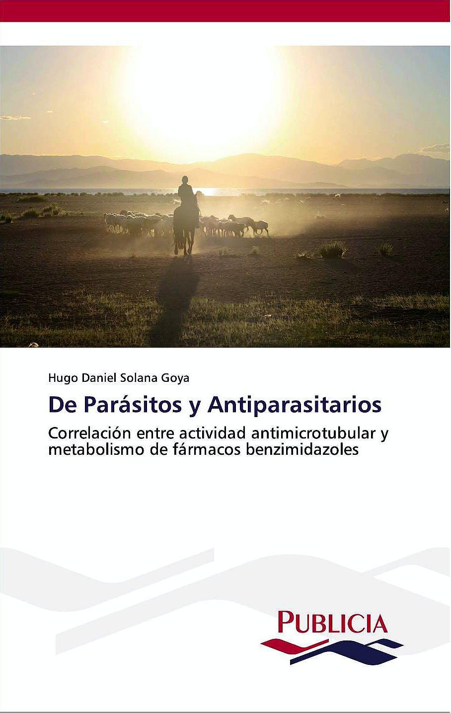 Portada del libro 9783639553697 De Parasitos y Antiparasitarios. Correlacion entre Actividad Antimicrotubular y Metabolismo de Farmacos Benzimidazoles