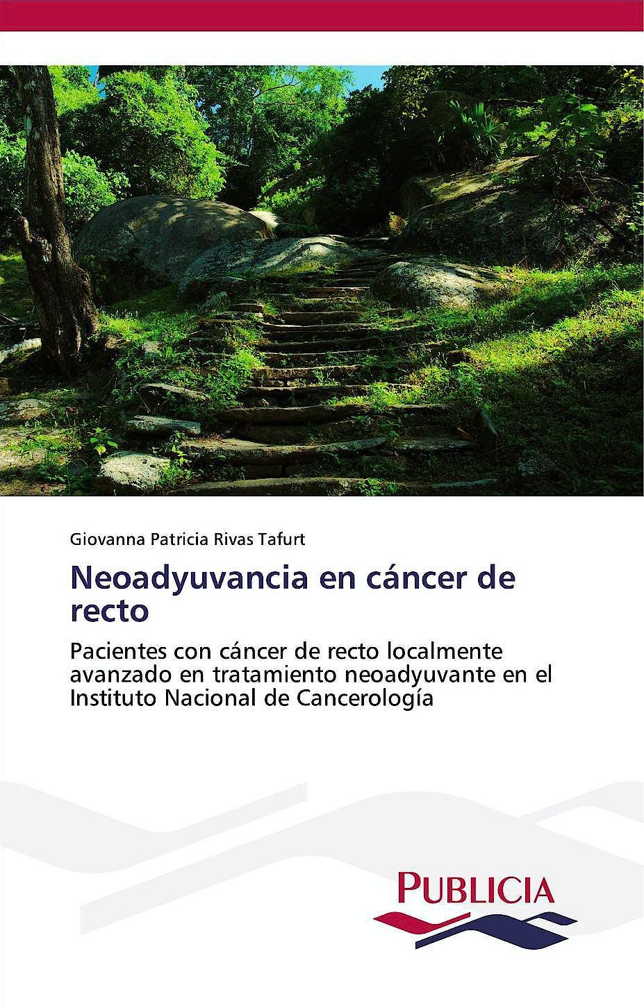 Portada del libro 9783639553833 Neoadyuvancia en Cancer de Recto. Pacientes con Cancer de Recto Localmente Avanzado en Tratamiento neoadyuvante..