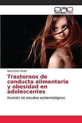 Portada del libro 9783639785005 Trastornos de Conducta Alimentaria y Obesidad en Adolescentes. Revisión de Estudios Epidemiológicos