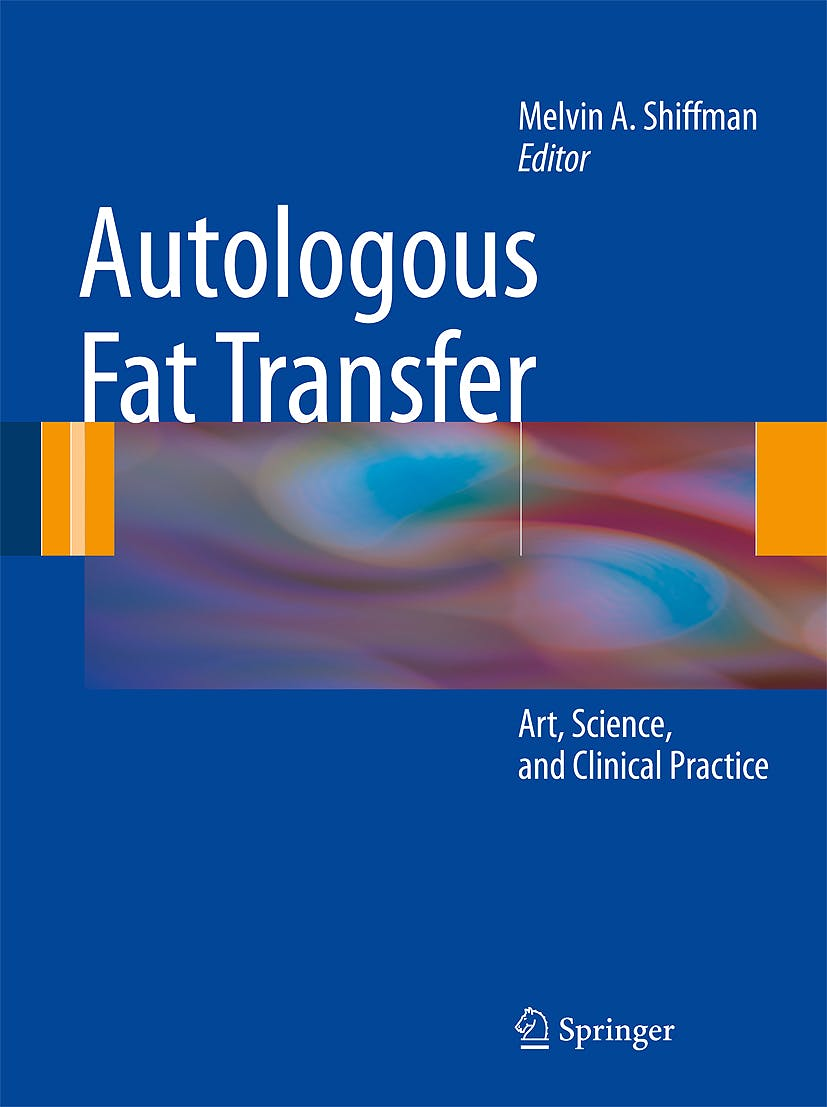 Portada del libro 9783642004728 Autologous Fat Transfer. Art, Science, and Clinical Practice