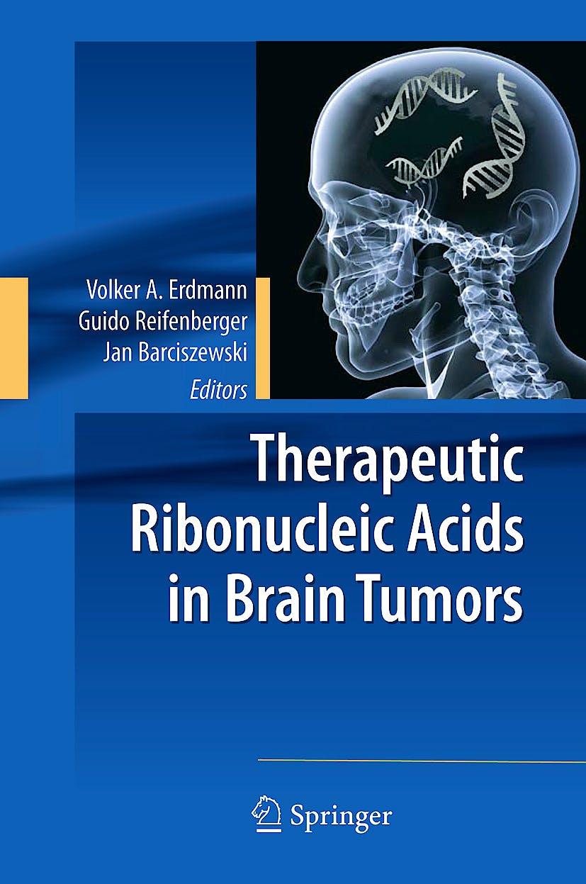 Portada del libro 9783642004742 Therapeutic Ribonucleic Acids in Brain Tumors