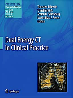 Portada del libro 9783642017391 Dual Energy Ct in Clinical Practice. from Fetus to Adult  (Medical Radiology/ Diagnostic Imaging)