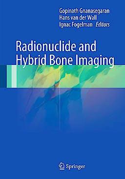Portada del libro 9783642023996 Radionuclide and Hybrid Bone Imaging