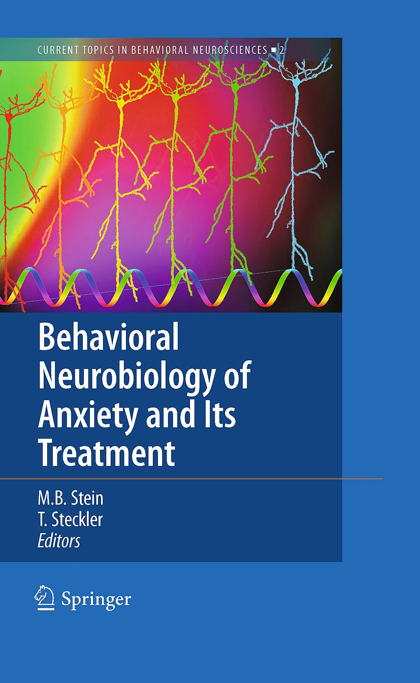 Portada del libro 9783642029110 Behavioral Neurobiology of Anxiety and Its Treatment