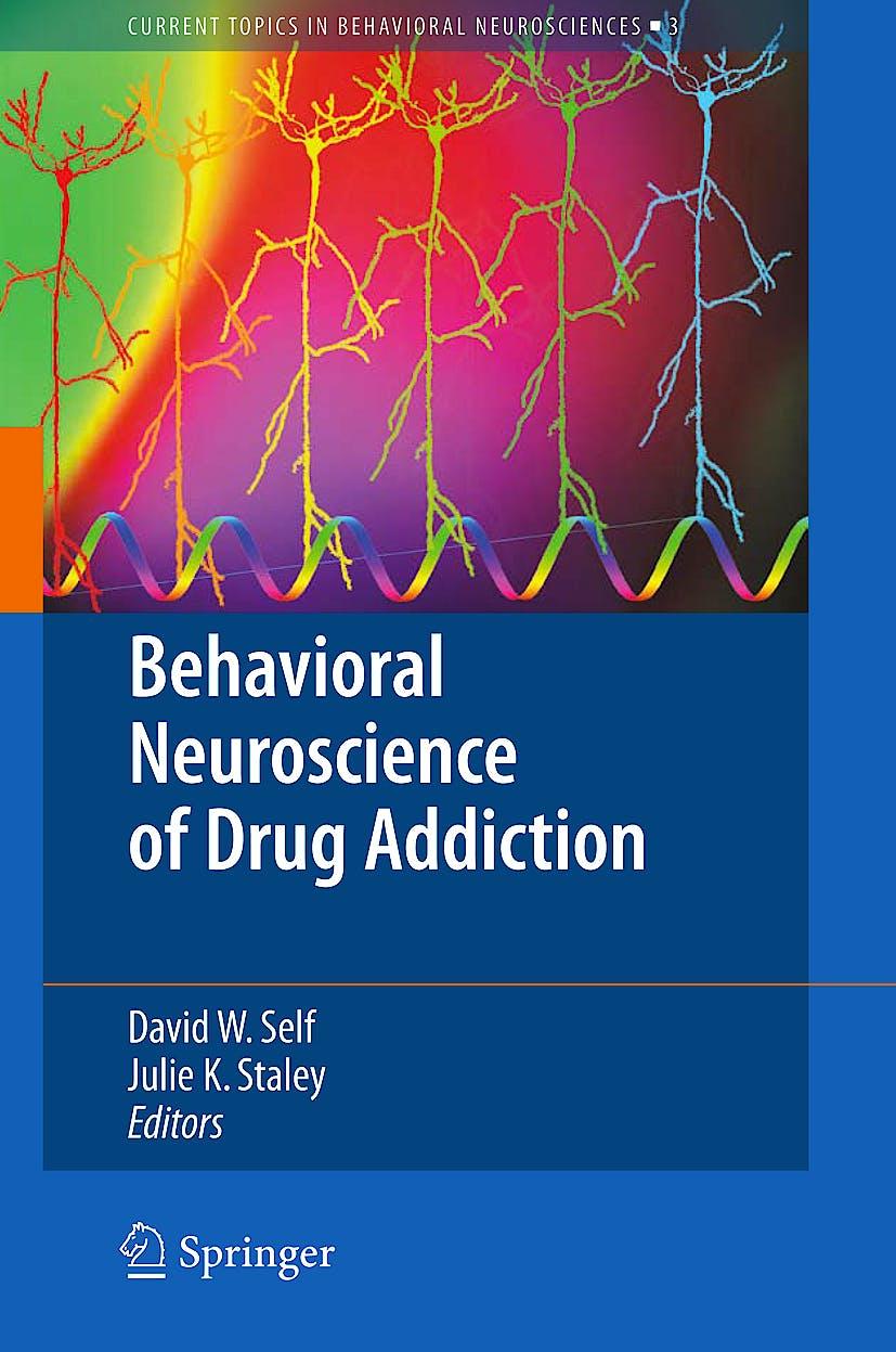 Portada del libro 9783642030000 Behavioral Neuroscience of Drug Addiction (Series: Current Topics in Behavioral Neurosciences, Vol. 3)