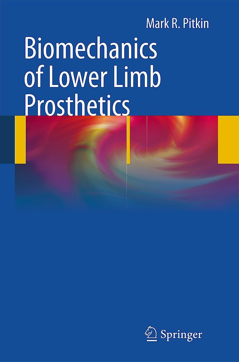 Portada del libro 9783642030154 Biomechanics of Lower Limb Prosthetics