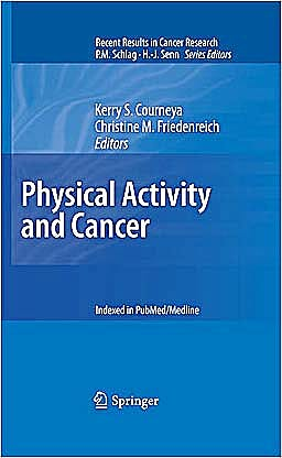 Portada del libro 9783642042300 Physical Activity and Cancer (Recent Results in Cancer Research, Vol. 186)
