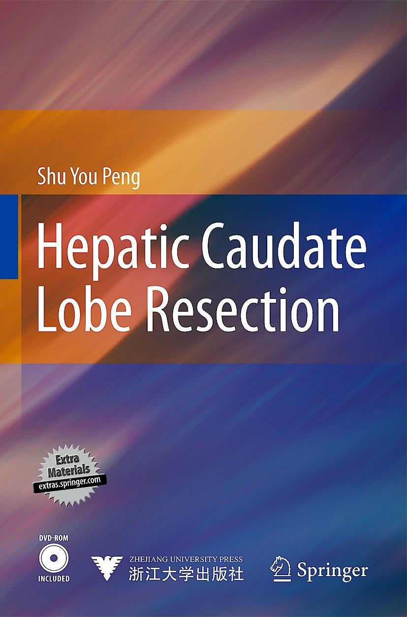 Portada del libro 9783642051043 Hepatic Caudate Lobe Resection + Dvd-Rom