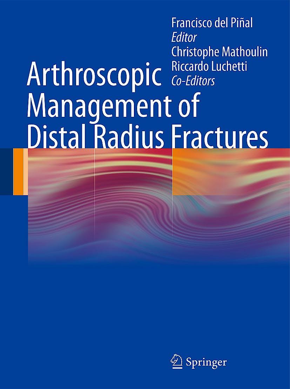 Portada del libro 9783642053535 Arthroscopic Management of Distal Radius Fractures