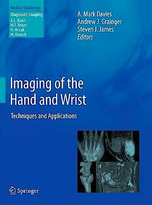 Portada del libro 9783642111433 Imaging of the Hand and Wrist. Techniques and Applications