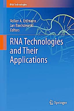 Portada del libro 9783642121678 Rna Technologies and Their Applications (Rna Technologies)