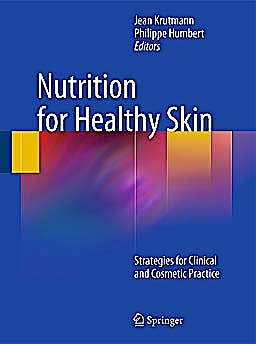 Portada del libro 9783642122637 Nutrition for Healthy Skin. Strategies for Clinical and Cosmetic Practice