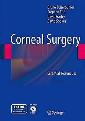 Portada del libro 9783642125010 Corneal Surgery. Essential Techniques + DVD (Hardcover)
