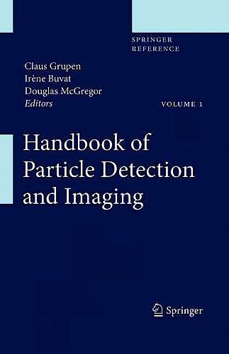 Portada del libro 9783642132704 Handbook of Particle Detection and Imaging, 2 Vols.