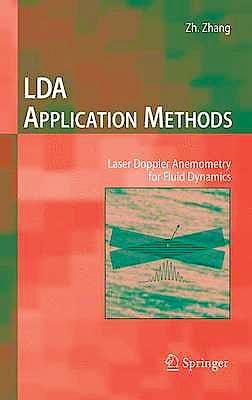 Portada del libro 9783642135132 Lda Application Methods. Laser Doppler Anemometry for Fluid Dynamics (Experimental Fluid Mechanics)