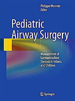 Portada del libro 9783642135347 Pediatric Airway Surgery. Management of Laryngotracheal Stenosis in Infants and Children