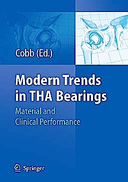 Portada del libro 9783642139888 Modern Trends in THA Bearings. Material and Clinical Performance (Ceramics in Orthopaedics)