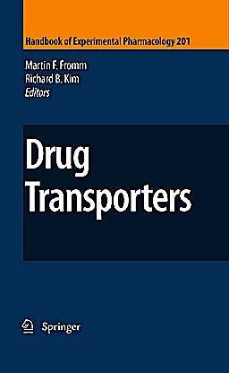 Portada del libro 9783642145407 Drug Transporters (Handbook of Experimental Pharmacology, Vol. 201)