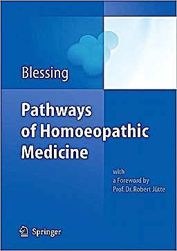 Portada del libro 9783642149702 Pathways of Homoeopathic Medicine