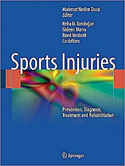Portada del libro 9783642156298 Sports Injuries. Prevention, Diagnosis, Treatment and Rehabilitation