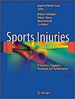 Portada del libro 9783642156298 Sports Injuries. Prevention, Diagnosis, Treatment and Rehabilitation